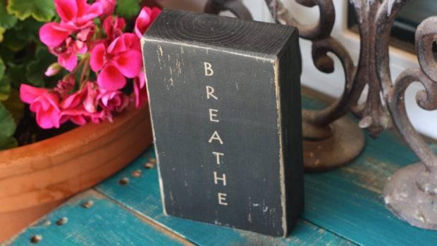 Breathe Yoga Decor Meditation Home Rustic Daisythirteen