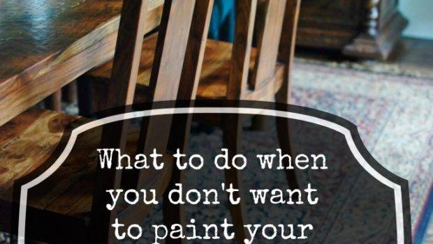 Don Want Paint Your Dining Room Chairs But