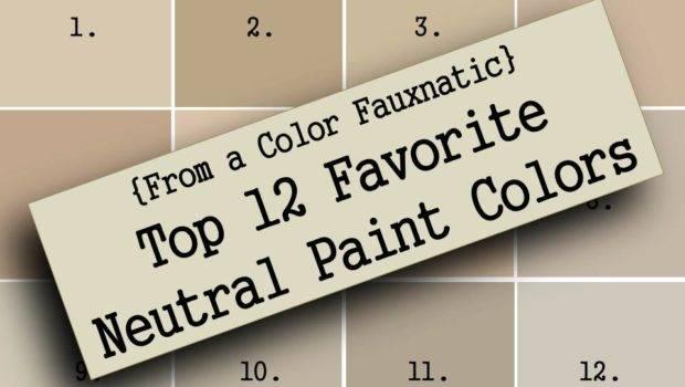 Home Favorite Neutral Paint Colors Fauxnatic Color