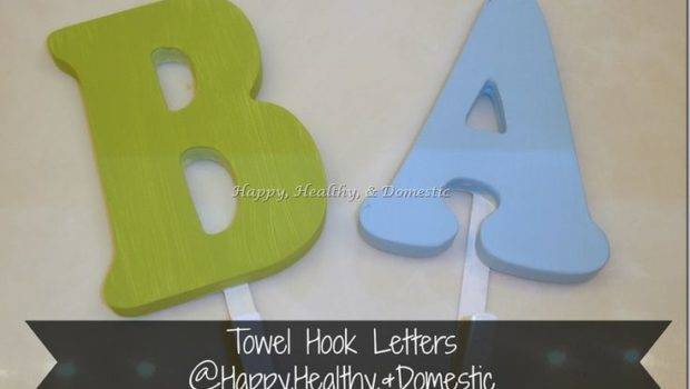 Painted Towel Hook Letters Home Pinterest